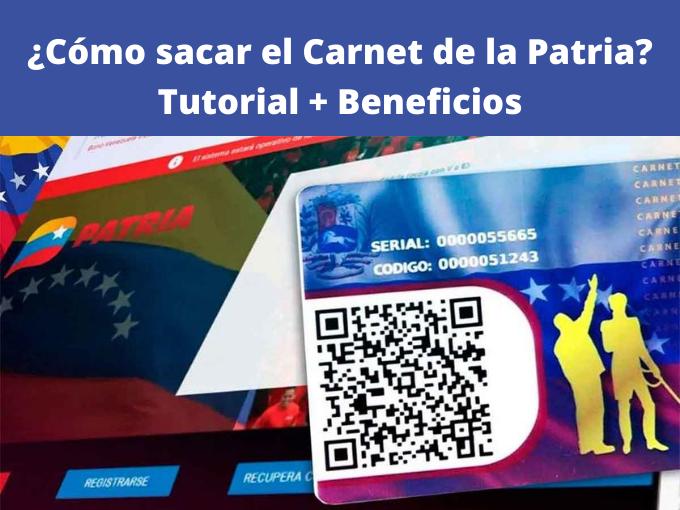 ¿Cómo sacar el Carnet de la Patria_