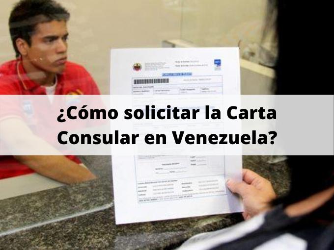 ¿Cómo solicitar la Carta Consular en Venezuela
