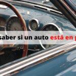 ¿Cómo saber si un auto está en prenda?