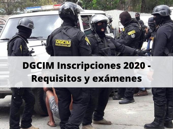 DGCIM Inscripciones 2020 - Requisitos y exámenes
