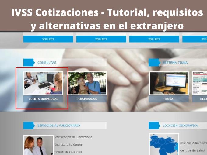 IVSS Cotizaciones - Tutorial, requisitos y alternativas en el extranjero